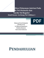Analisis Efektivitas Pelayanan Antrian Pada Gardu Tol Otomatis dan Gardu Tol Reguler
