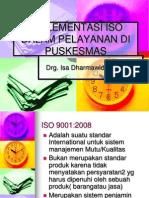 Mankes 4. Implementasi ISO dalam Pelayanan di Puskesmas.pptx