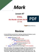 7. Crisis, The Murder of John the Baptist