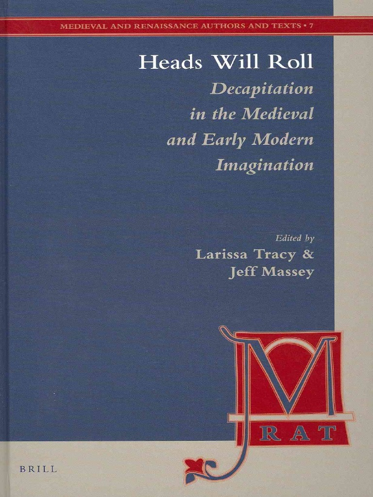 Larissa tracy jeff massey heads will roll decapitation in the larissa tracy jeff massey heads will roll decapitation in the medieval and early modern imagination 2012pdf celts middle ages fandeluxe Image collections