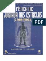 A física de Jornada nas Estrelas - Lawrence M. Kraus.doc
