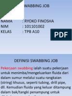 Swabbing Job Ppt