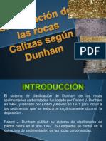 CLASIFICACION DE LAS CALIZAS SEGUN DUNHAM.pptx