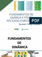 Aula 03 - Dinâmica, Estática.pdf
