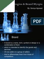 Somya Brandstrategiesbrandmyopia 130101041957 Phpapp02