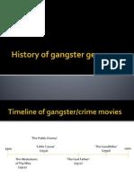 History of Gangster Genre