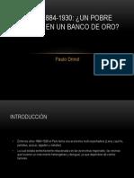 Perú, 1884-1930 [PPT][Paulo Drinot].pptx