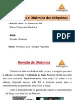 Aula Revisão de Dinâmica - Mec. Din. Máquinas - Engª Mecânica.pdf