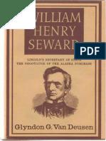 William Henry Seward - Glyndon G. Van Deusen