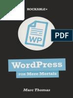 Wordpress for Mere Mortals
