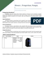 Pengertian, Fungsi, dan Contoh dari Hardware dan Software