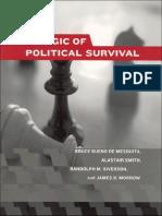 [The Logic of Political Survival].Bruce Bueno de Mesquita, Alastair Smith, Randolph M. Siverson, James D. Morrow.pdf
