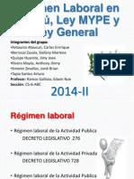 Régimen Laboral en el Perú, Ley MYPE y Ley General.pptx