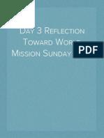 Day 3 Reflection Toward World Mission Sunday 2014