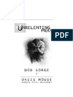 Unrelenting Prayer Bob Sorge