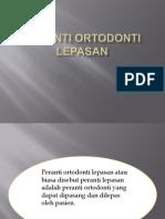 Peranti Ortodonti Lepasan Jun