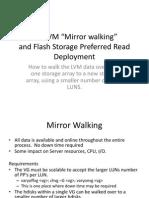 LVM Mirror Walking - Flash Read Preferred
