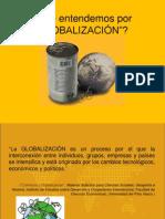 Presentación- Clase 1- A. Qué es la Globalización..ppt