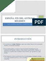 España. Fin del Antiguo Régimen. Alejandro Benítez Cabrera 4ºB.pptx