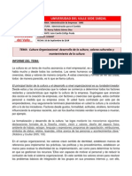 Informe II - Cultura Organizacional, desarrollo de la cultura,valores culturales y mantenimiento de la cultura.docx