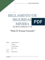 INFORME REGLAMENTO DE SEGURIDAD MINERA.docx