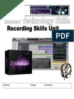 recording skills unit