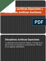 Disciplinas Jurídicas Especiales y Disciplinas Jurídicas Auxiliares.ppt