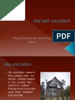 My last vacation ingles.pptx
