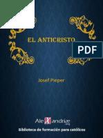 El anticristo - Josef Pieper - alexandriae.org.pdf