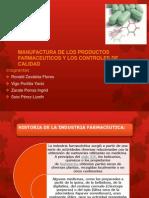 MANUFACTURA DE LOS PRODUCTOS FARMACEUTICOS Y LOS CONTROLES.pptx