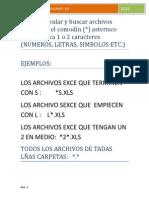 Para manipular y buscar archivos utilizamos el comodín.pdf