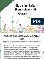 Hadis-Hadis Berkaitan Kelebihan Hafazan Al-Quran