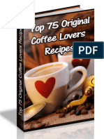 Top 75 Original Coffee Lovers Recipes
