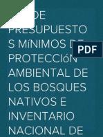 Ley de presupuestos mínimos de protección ambiental de los Bosques Nativos e Inventario Nacional de Bosques de la República Argentina.