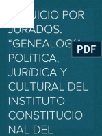 """El Juicio por Jurados. """"Genealogía política, jurídica y cultural del instituto constitucional del juicio por jurados"""""""