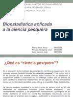 Bioestadística aplicada a la ciencia pesquera.pptx
