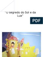 O Segredo Do Sol e Da Lua