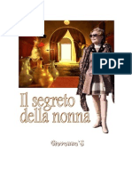 Il segreto della nonna - The secret of her grandmother