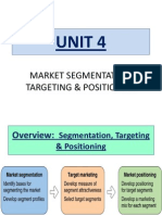 Unit 4 - Market Segmentation, Targeting & Positioning (Revised - Sept 2013)
