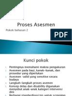Proses Asesmen
