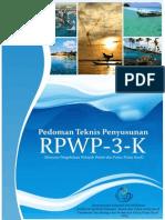 Pedoman Teknis Penyusunan Rencana Pengelolaan Wilayah Pesisir dan Pulau-Pulau Kecil (RPWP3K)