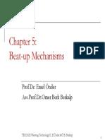 Beat Up Mechanisms