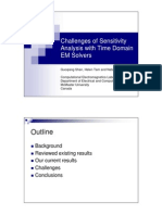 Challenges of Sensitivity  Analysis with Time Domain  EM Solvers