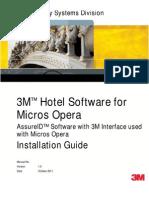 3M Hotel Software for Micros Opera (AssureID) Installation Guide