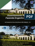 Assentamento Fazenda Engenho Novo RJ