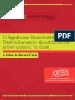 O SIGINIFICADO SOCIOHISTORICO DOS DIREITOS HUMANOS, QUESTÃO SOCIAL E DEMOCRACIA NO BRASIL - CRESS 6ª.pdf
