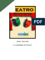 Artur Azevedo - A casadinha de fresco [Teatro](doc)(rev).doc