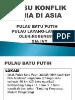 Isu-Isu Konflik Dunia Di Asia(Pulau Batu Putih & Layang-layang)