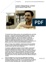 """EXCLUSIVO- documentário """"Missão Bolívia"""", de Dado Galvão, sobre resgate do senador Roger Pinto   Território Latino"""