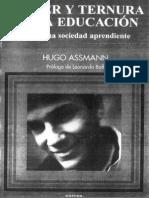 Hugo, Assman. Placer y Ternura en la Educación